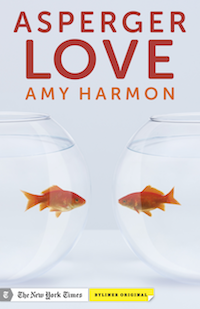 Asperger Love by Amy Harmon